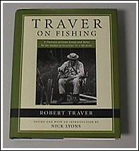 Traver on fishing,by Robert Traver