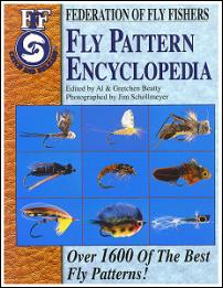 "Federation of Fly Fishers, ""Fly Pattern Encyclopedia"" written by Al & Gretchen Beatty"
